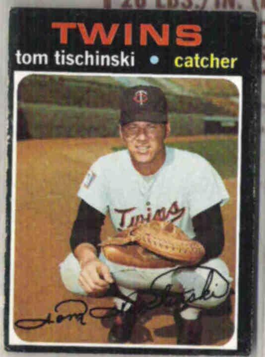 TOM TISCHINSKI 1971 Topps #724.  TWINS
