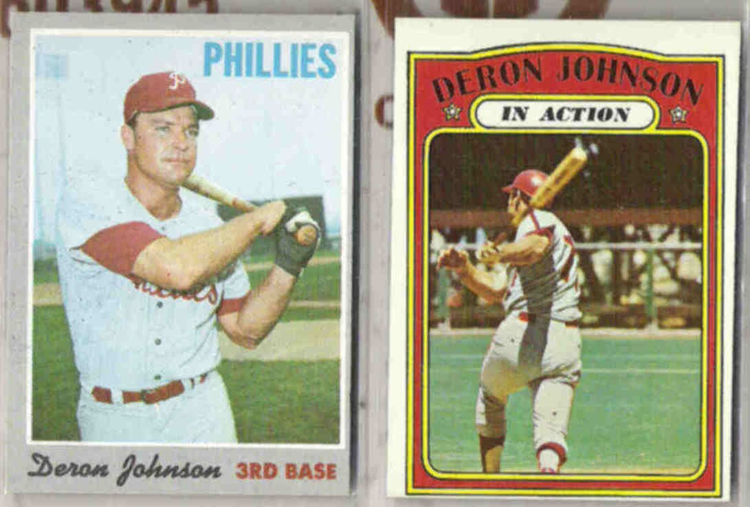 DERON JOHNSON 1970 + 1972 Topps.  PHILLIES