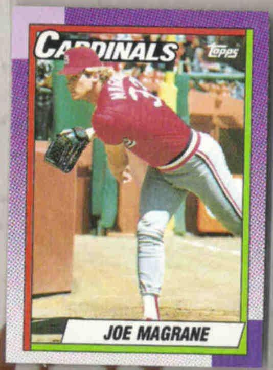 JOE MAGRANE 1990 Topps #578.  CARDS