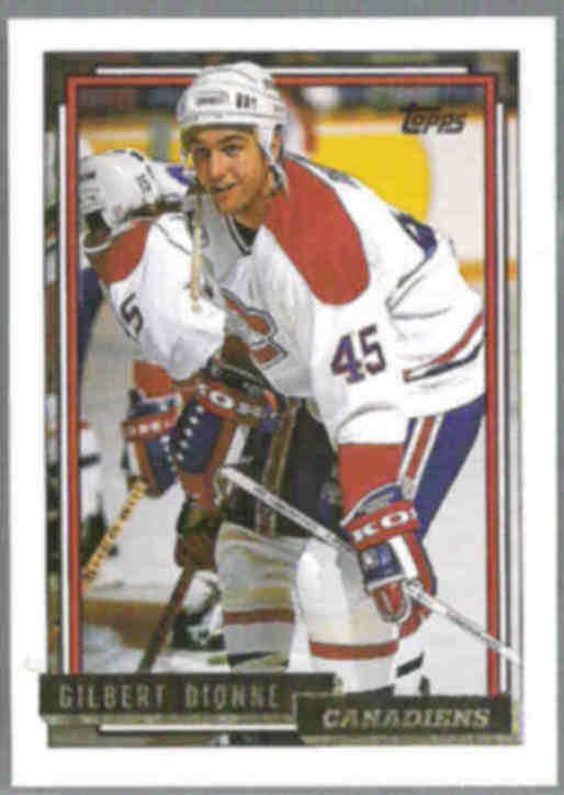 GILBERT DIONNE 1992 Topps GOLD Insert #19.  CANADIENS