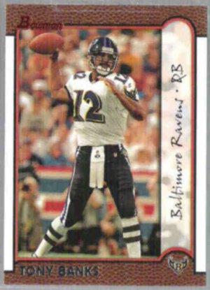 TONY BANKS 1999 Bowman #19.  RAVENS