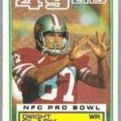 DWIGHT CLARK 1983 Topps #164.  49ers