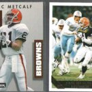 ERIC METCALF 1992 PrimeTime #350 + 1993 Topps Gold Ins. #23.  BROWNS