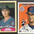 GENE MICHAEL 1987 Topps #43 + KERRY WOOD 2000 Fleer Tradition #305.  CUBS