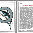 FLORIDA MARLINS (2) 1992 Leaf logo Card Inserts #BC8.