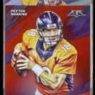 PEYTON MANNING 2015 Topps Fire Red #50 + Silver #50.  BRONCOS