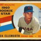 DICK ELLSWORTH 1960 Topps Rookie Star #125.  CUBS