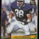 MARK D'ONOFRIO 1992 Ultra Draft Pick #424.  PACKERS
