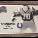 ART DONOVAN 2000 Fleer Greats #7.  COLTS