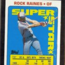 TIM RAINES 1990 Topps Super Star mini Sticker #18.  EXPOS
