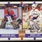PATRICK ROY / MIKE LIUT 1990 Score #354.