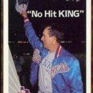 NOLAN RYAN 1990 Leaf No Hit King #265.  RANGERS