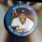 DON BAYLOR 1984 Fun Foods Pin #39 of 133.  YANKEES