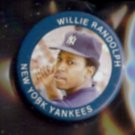 WILLIE RANDOLPH 1984 Fun Foods Pin #20 of 133.  YANKEES