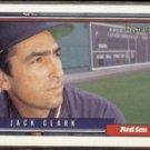 JACK CLARK 1992 O-Pee-Chee #207.  RED SOX