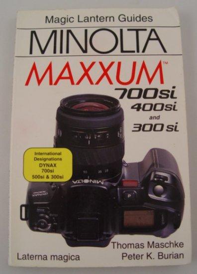 Hove Foto Complete Users Guide for Minolta Maxxum  700si, 400si, 300si