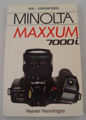 Hove Foto Complete Users Guide for Minolta Maxxum 7000i