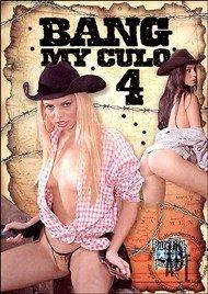 Bang my culo 4