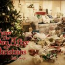 Twas The Day After Christmas Basic Sermon Package