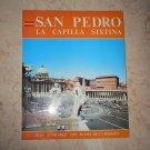 San Pedro La Capilla Sixtina