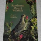 """Southwest Desert Wildlife"" by Smith-Southwestern (Petley Studios; ISBN 0935031006)"