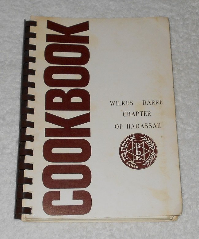 """""""Cookbook: Wilkes-Barre Chapter Of Hadassah"""" by Jewish Community Center (North American Press)"""