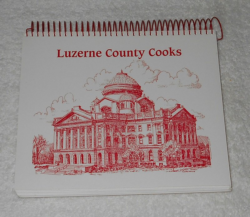 """""""Luzerne County Cooks"""" by GFWC Luzerne County (G&R Publishing; Artwork By Sue Hand)"""