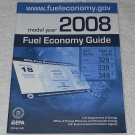 """Fuel Economy Guide: Model Year 2008"" by U.S. Department Of Energy (2008)"