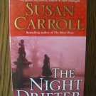 THE NIGHT DRIFTER by Susan Carroll