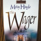 THE WAGER by Metsy Hingle