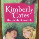 THE PERFECT MATCH by Kimberly Cates