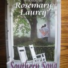 SOUTHERN SONG by Rosemary Laurey