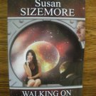 WALKING ON THE MOON by Susan Sizemore