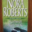 NIGHT TALES: NIGHTSHADE & NIGHT SMOKE by Nora Roberts