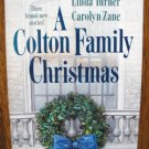 A COLTON FAMILY CHRISTMAS by Judy Christenberry, Linda Turner, & Carolyn Zane