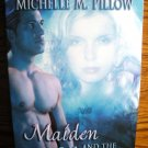 MAIDEN AND THE MONSTER by Michelle M. Pillow
