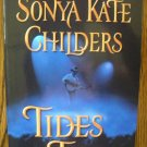 TIDES OF TIME by Sonya Kate Childers