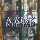A KINK IN HER TAILS by Sahara Kelly