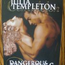 DANGEROUS DESIRE by Julia Templeton