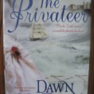 THE PRIVATEER by Dawn MacTavish