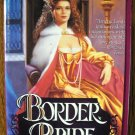 BORDER BRIDE by Arnette Lamb
