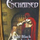 ENCHAINED by Jaid Black, Ann Jacobs, & Joey W. Hill