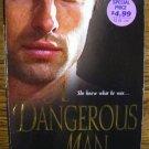 A DANGEROUS MAN by Janmarie Anello
