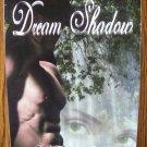 DREAM SHADOW by Mary Wine