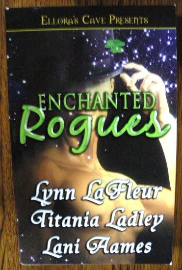 ENCHANTED ROGUES by Lynn LaFleur, Titania Ladley, & Lani Aames