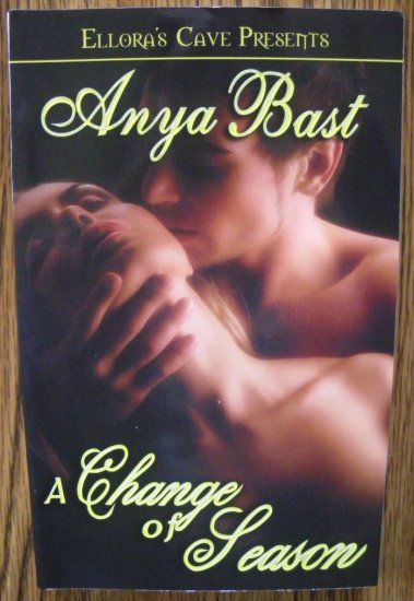 A CHANGE OF SEASON by Anya Bast