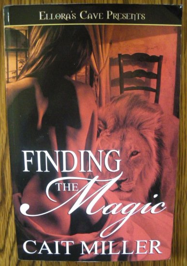 FINDING THE MAGIC by Cait Miller