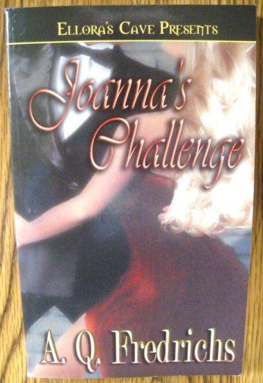 JOANNA'S CHALLENGE by A.Q. Fredrichs