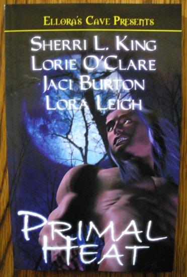 PRIMAL HEAT by Sherri L. King, Lorie O'Clare, Jaci Burton, & Lora Leigh