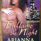 ENFLAME THE NIGHT by Arianna Hart